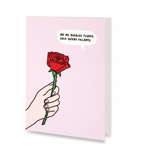Tarjeta No me regales flores de Soy Cardo
