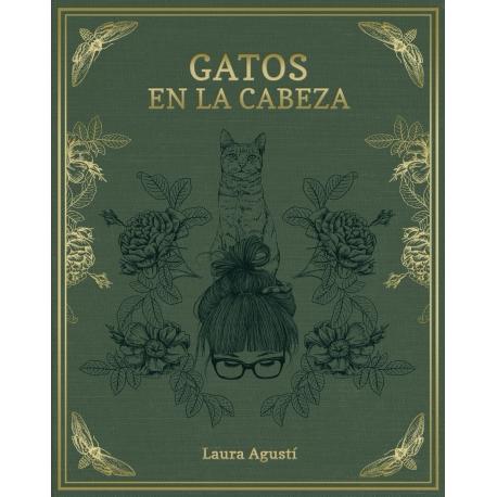 Gatos en la cabeza de Laura Agustí